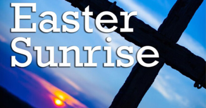 EASTER SUNRISE SERVICE - 6:00 AM (LOOKOUT POINT)