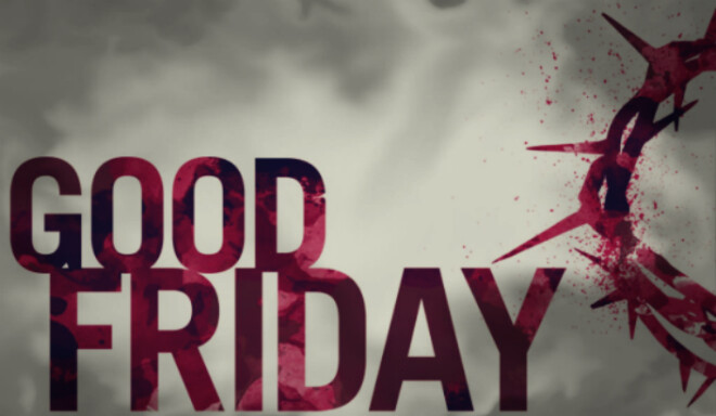 GOOD FRIDAY SERVICE - 7:30 PM