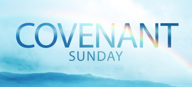 Covenant Sunday