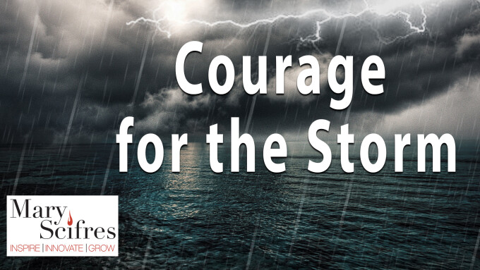 Courage for the Storm