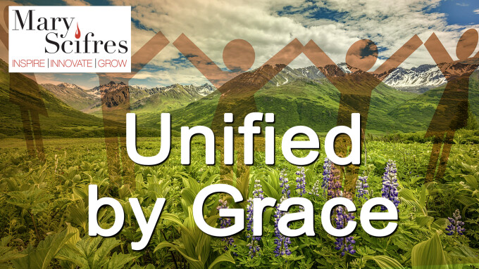 Unified by Grace