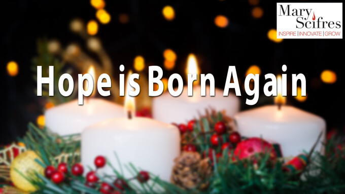 Hope is Born Again - Christmas Eve