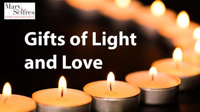 Gifts of Light and Love