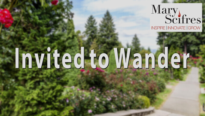 Invited to Wander