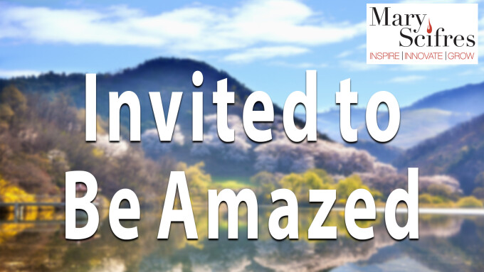Invited to be Amazed