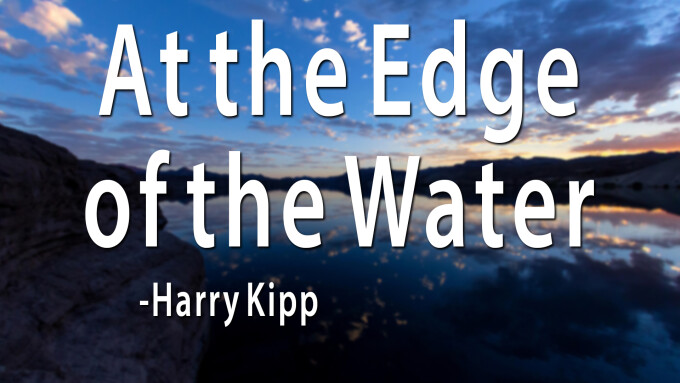 At the Edge of the Water