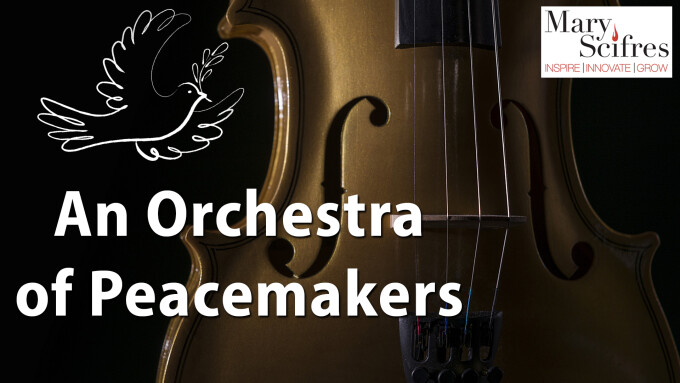 An Orchestra of Peacemakers
