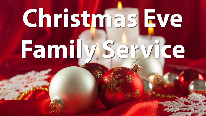Christmas Eve Family Service 2019