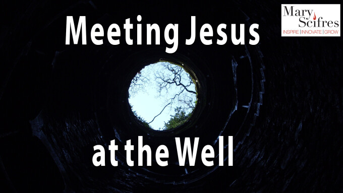 Meeting Jesus at the Well