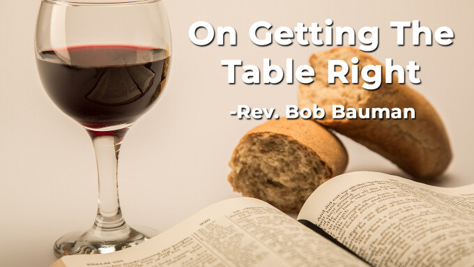 On Getting the Table Right