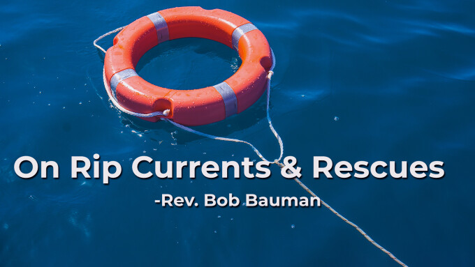 On Rip Currents & Rescues